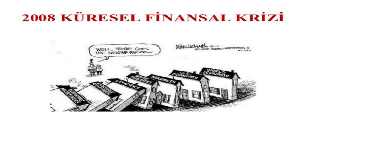 bcdturkey 2008 Küresel Kriz Economik büyüme 2001 & 2008 krizleri